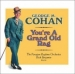 State Theatre Presents:  You´re a Grand Old Rag: George M. Cohan
