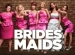 State Theatre Presents:  Bridesmaids