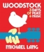 State Theatre Presents: Woodstock: 3 Days Of Peace & Music