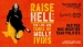 Raise Hell: Life and Times of Molly Ivins